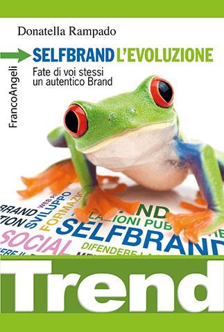 """""""Selfbrand l'evoluzione"""": ecco il terzo libro di Donatella Rampado"""