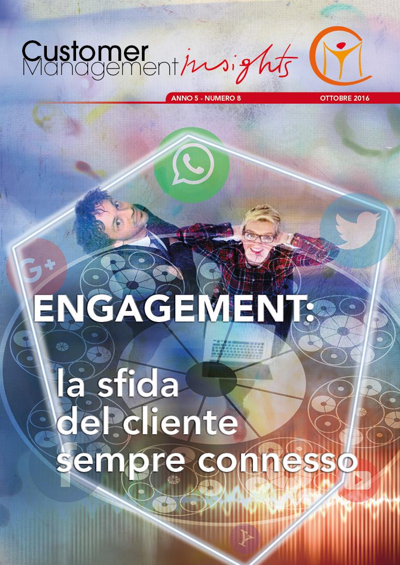 Engagement: la sfida del cliente sempre connesso – anno 5 n. 8 monografia