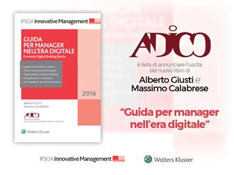 Manager nell'era digitale: consigli di lettura da Adico