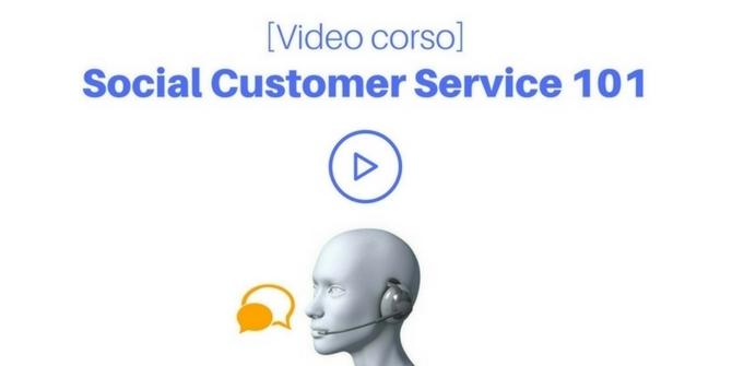 Social Customer Service: il video corso di Paolo Fabrizio