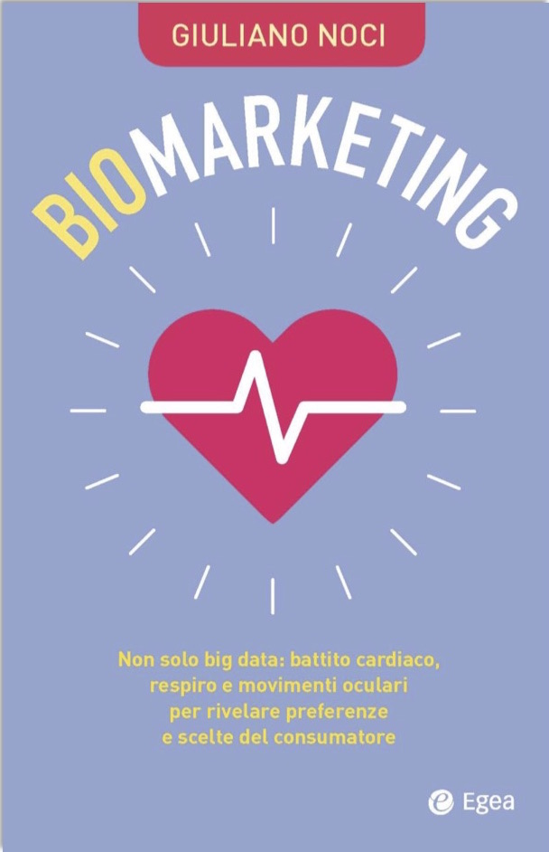 Biomarketing, i dati biometrici rivelano le preferenze del consumatore