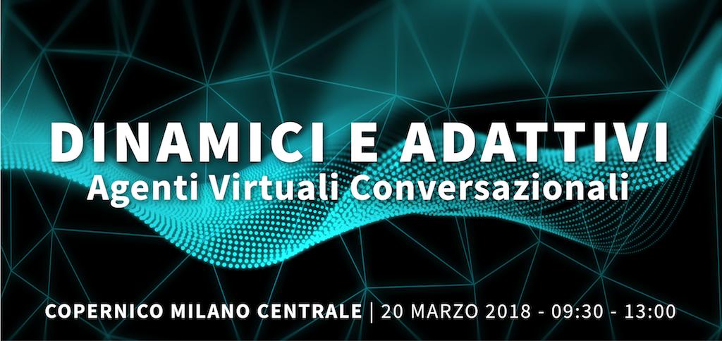 Dinamici e adattivi – Agenti Virtuali Conversazionali Interactive Media