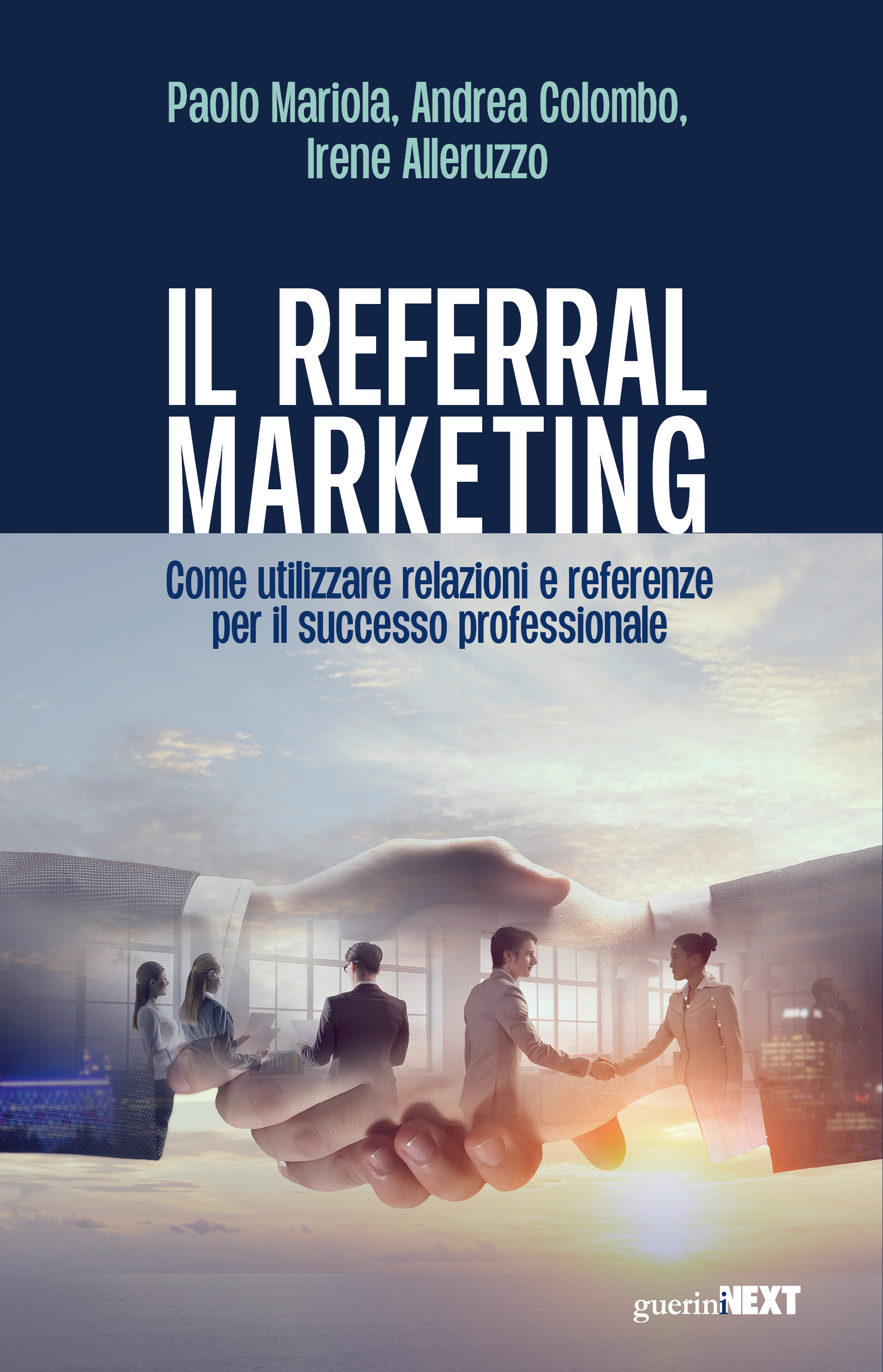 Referral Marketing: dal passaparola al marketing delle relazioni