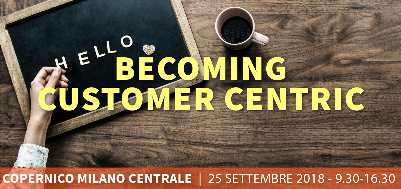 Becoming Customer Centric
