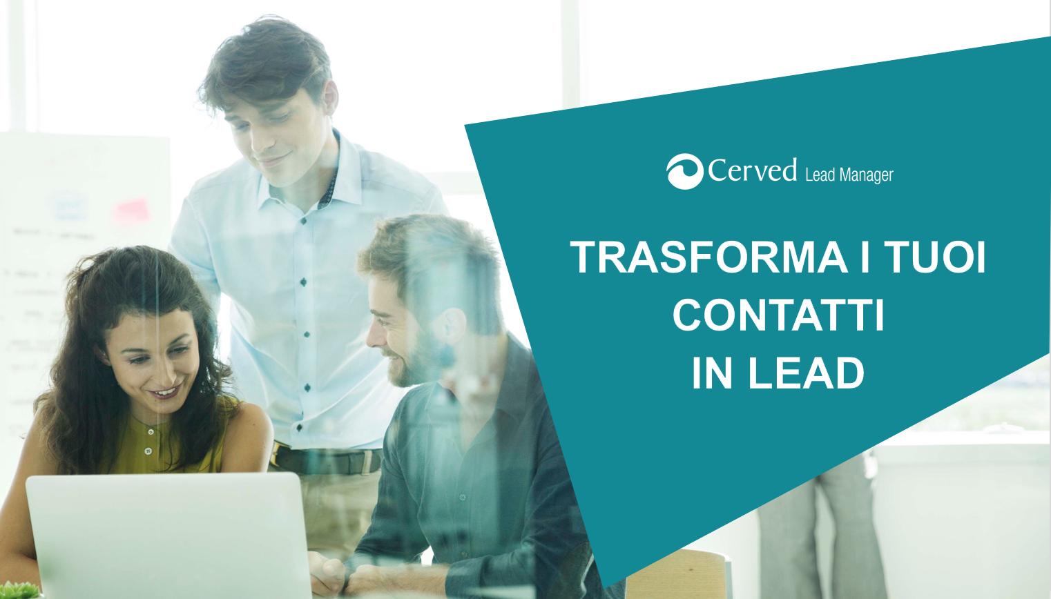 Trasformare i contatti in lead: ci pensa la piattaforma B2B Lead Manager