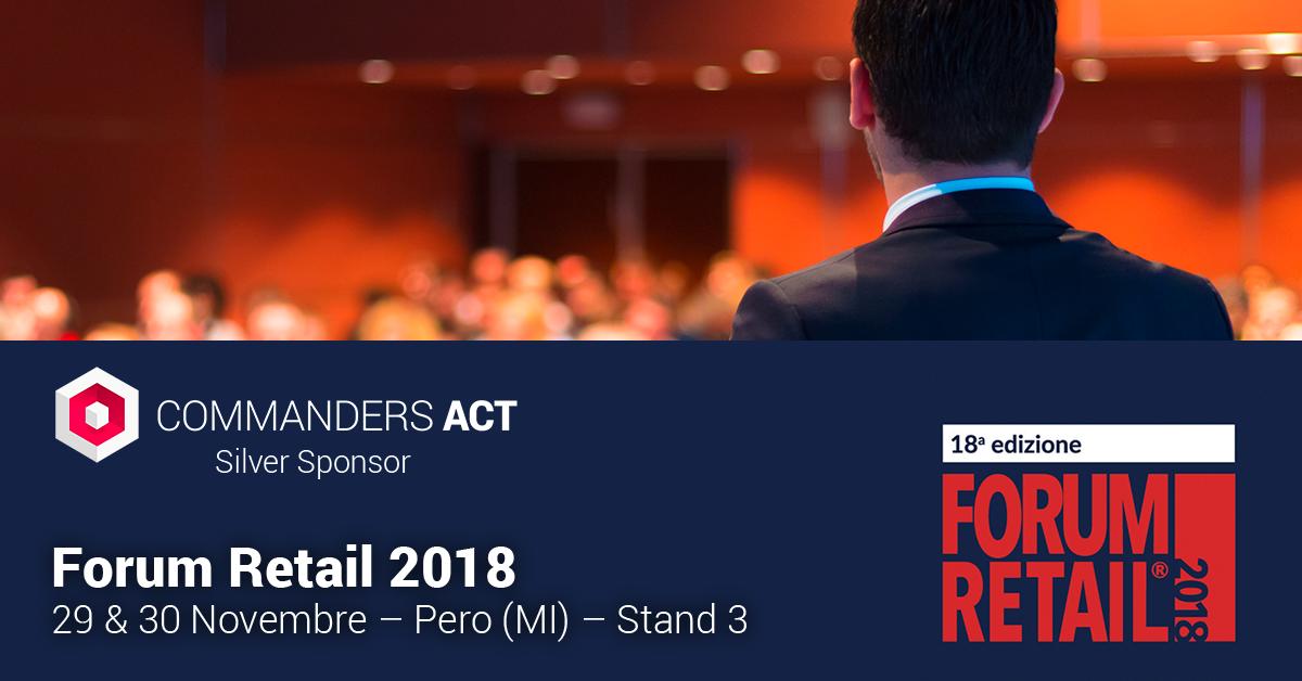 Commanders Act parteciperà alla XVIII° edizione del Forum Retail