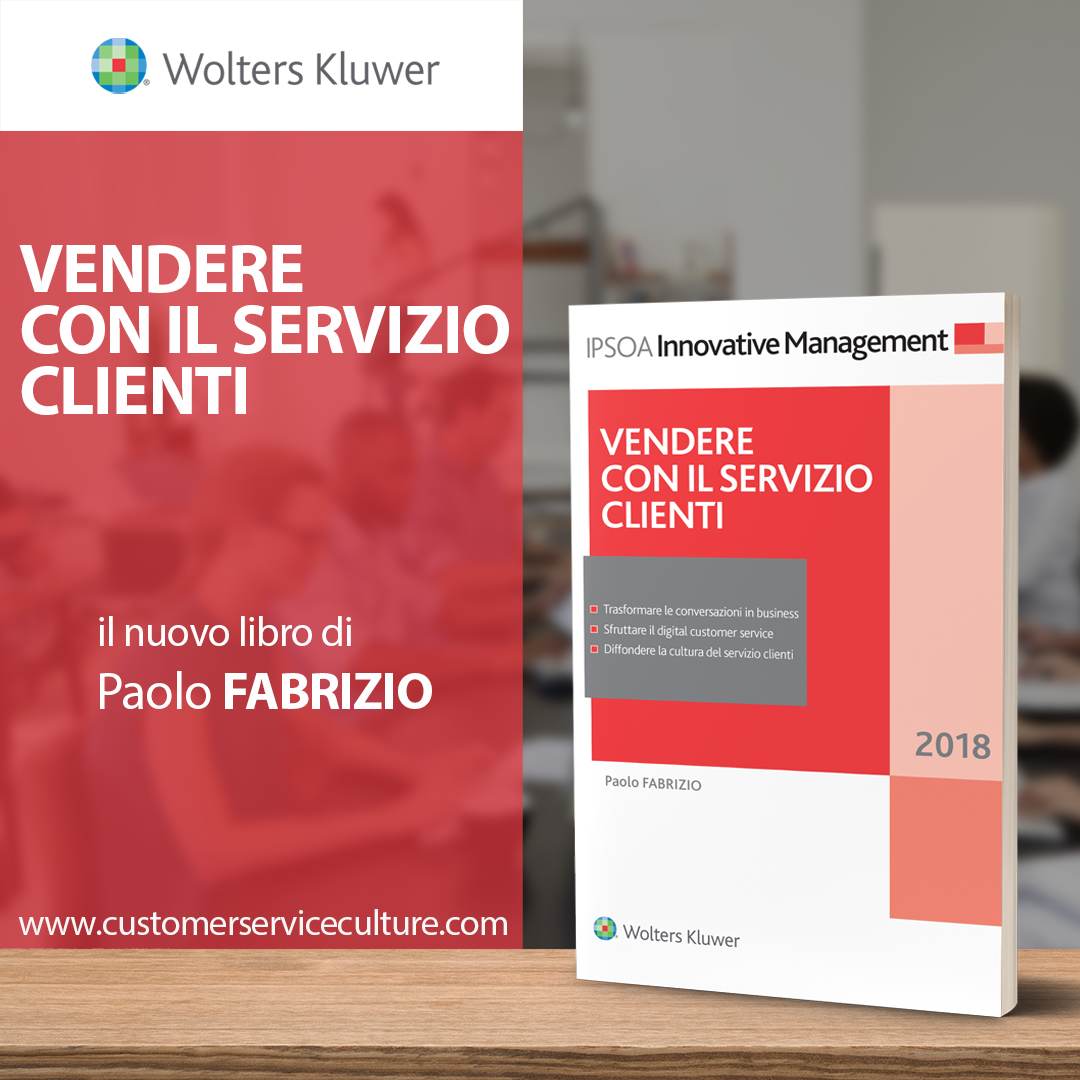 Vendere con il servizio clienti, il nuovo libro di Paolo Fabrizio