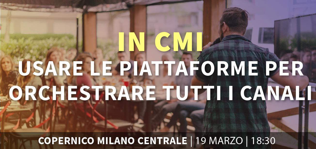 IN_CMI: Piattaforme per orchestrare i canali