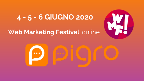 Pigro online al Web Marketing Festival 2020